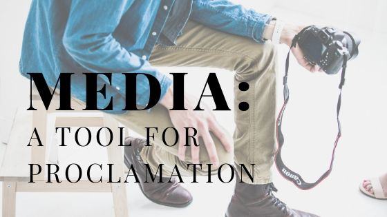 Media-a-tool-for-proclamation